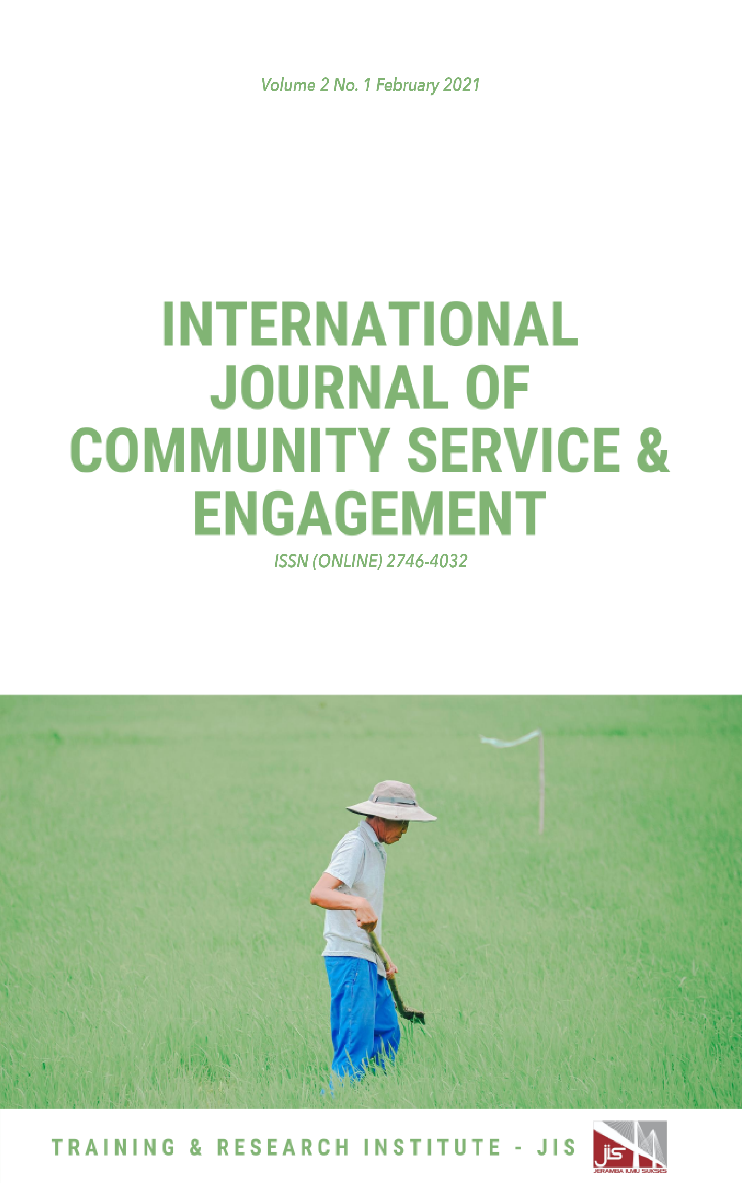 View Vol. 2 No. 1 (2021): International Journal of Community Service and Engagement
